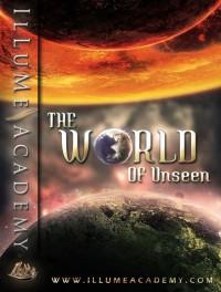 World of Unseen
