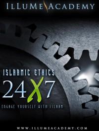Islaamic Ethics 24x7