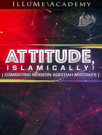 ATTITUDE, Islamically